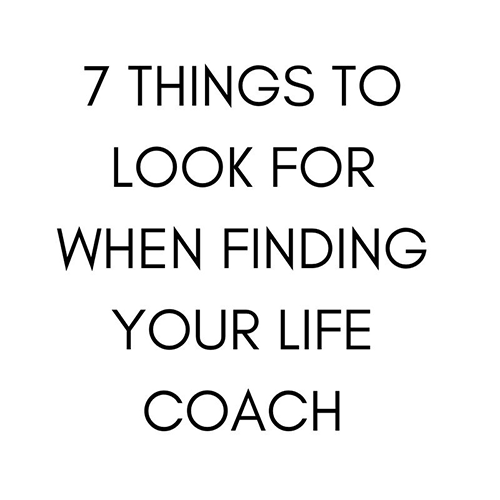 7 things to look for when finding your life coach