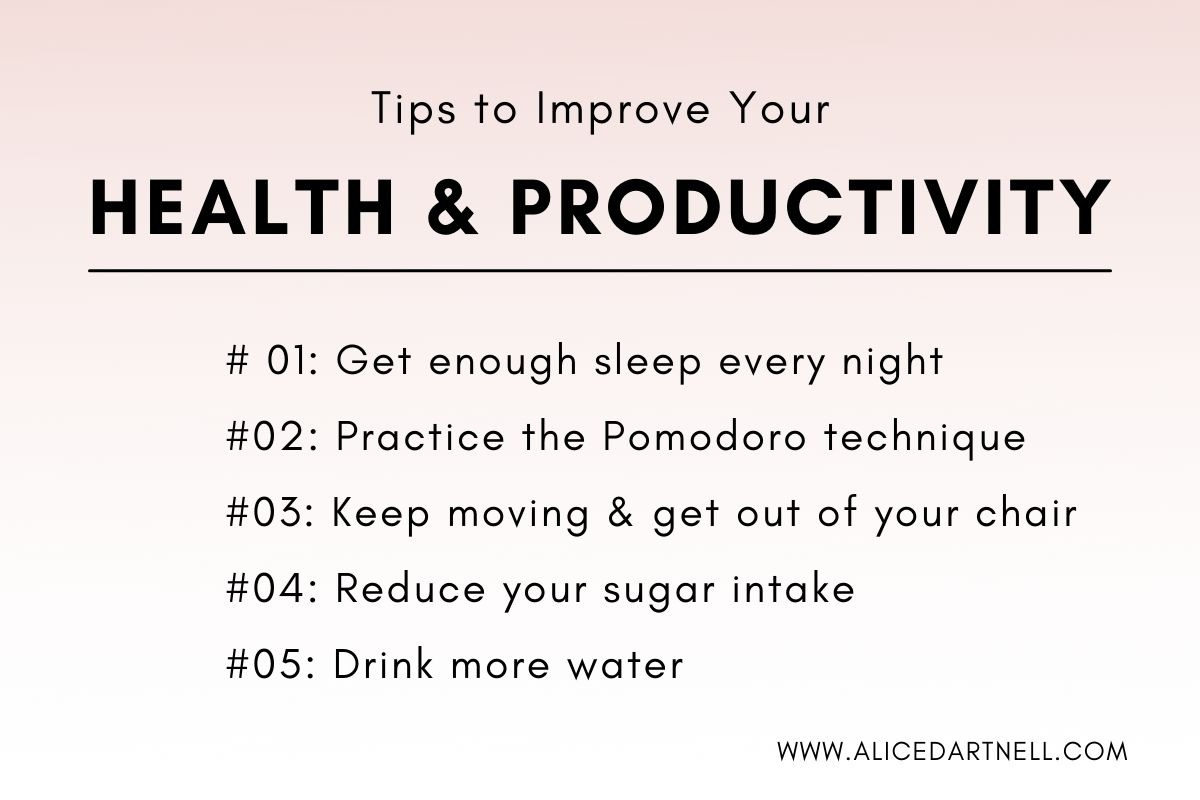 Alice Dartnell Life Success Coach London Tips Improve your healt productivity sleep Pomodoro Technique hydration steps max lenz