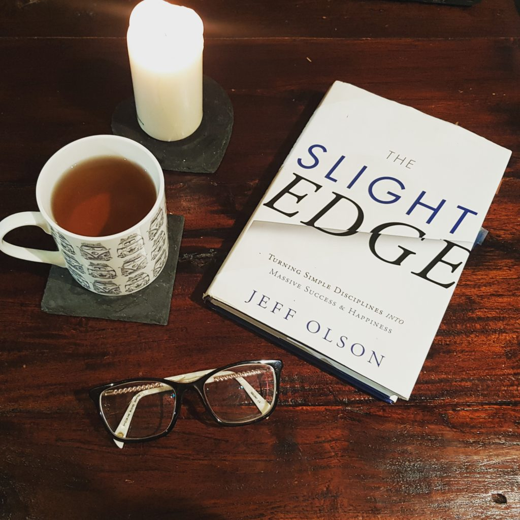Book: THE SLIGHT EDGE, by Jeff Olson - How to turn your goals around